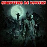 Cementerio de Noticias