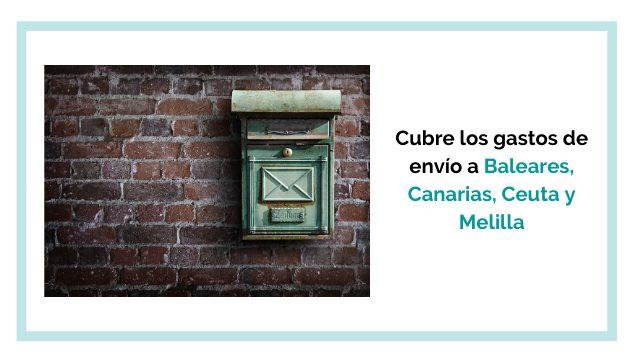 Gastos de envío Baleares, Canarias, Ceuta y Melilla