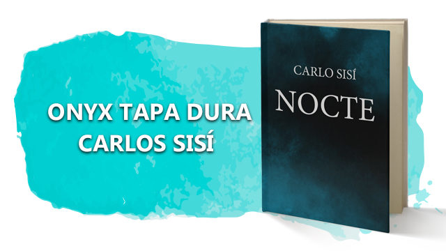 ONYX TAPA DURA CARLOS SISÍ NOCTE  (2020)
