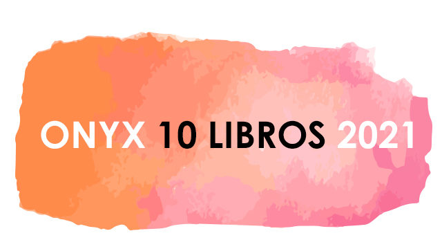 ONYX 10 LIBROS 2021