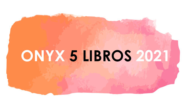ONYX 5 LIBROS 2021