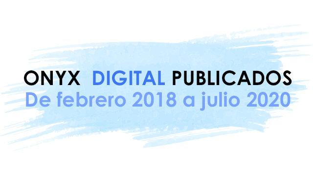 ONYX 8 DIGITALES YA PUBLICADOS