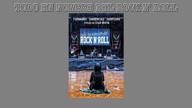 """1 Libro """"TODO EN NOMBRE DEL ROCK'N'ROLL"""" firmado y con dedicatoria personalizada PUESTO EN TU CASA"""