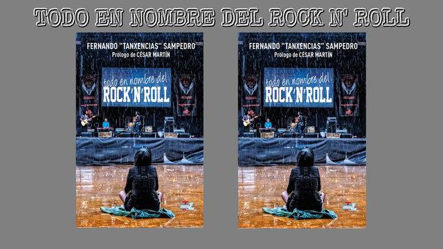 """2 Libros """"TODO EN NOMBRE DEL ROCK'N'ROLL"""", uno para ti y otro para regalar, firmados y con dedicatoria personalizada al mecenas y a la otra persona que éste elija."""