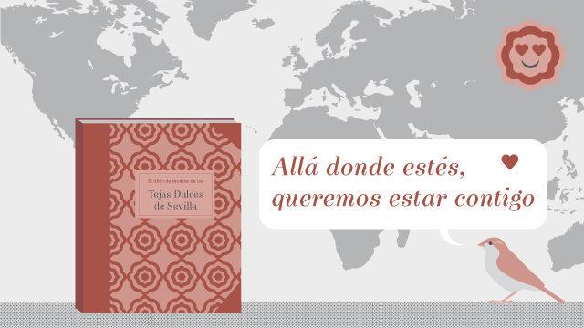 El Libro de Recetas de las Tejas Dulces de Sevilla en cualquier parte del mundo