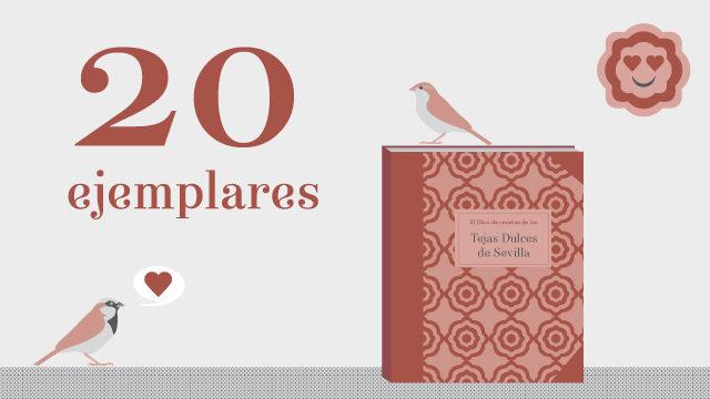20 ejemplares de El libro de recetas de las Tejas Dulces de Sevilla