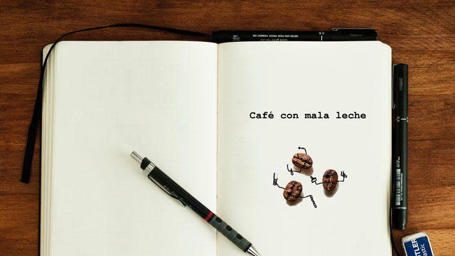 Guion | Café con mala leche