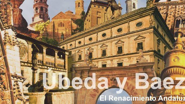 Visita cultural por Úbeda y Baeza.