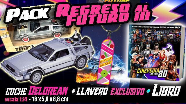"""PACK """"REGRESO AL FUTURO III"""""""