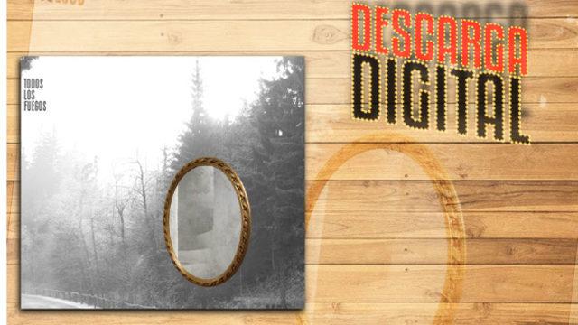 Descarga digital disco Todos los  fuegos.