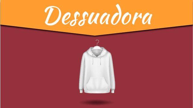 DESSUADORA