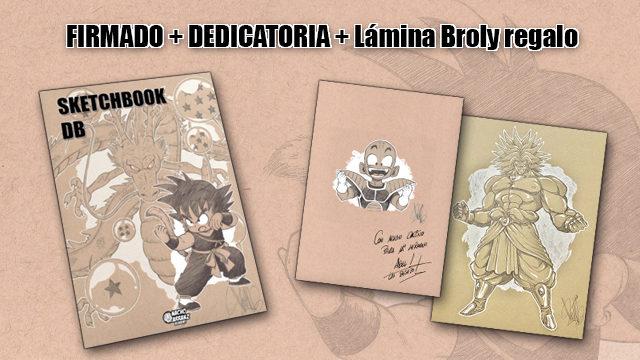 SketchBook DB Firmado y Dedicado + Lámina de Broly Regalo (Sólo primeras 24h)