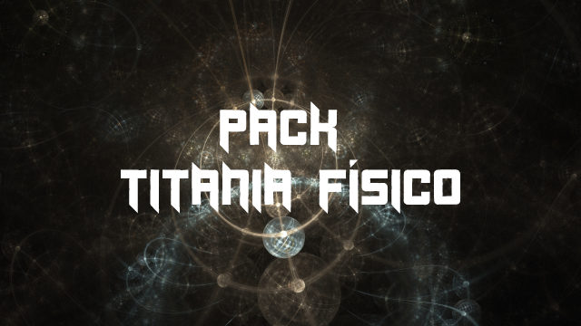 Pack Titania Físico