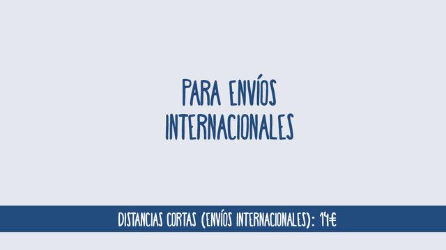 Distancias cortas (envíos internacionales): 14€