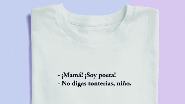 Camiseta '¡Mamá! ¡Soy poeta!'