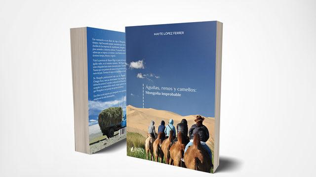 3 ejemplares de Águilas, renos y camellos: Mongolia improbable