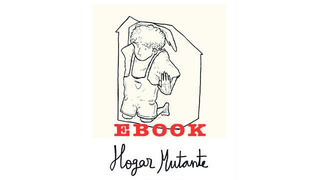 Hogar Mutante en formato Ebook