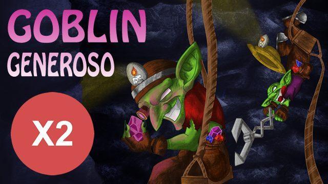 Goblin generoso