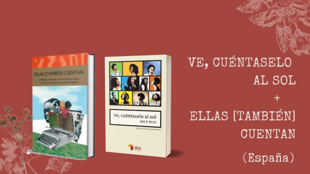 """Libro """"Ve y cuéntaselo al sol"""" + libro """"Ellas [también] cuentan"""" (solo España):"""