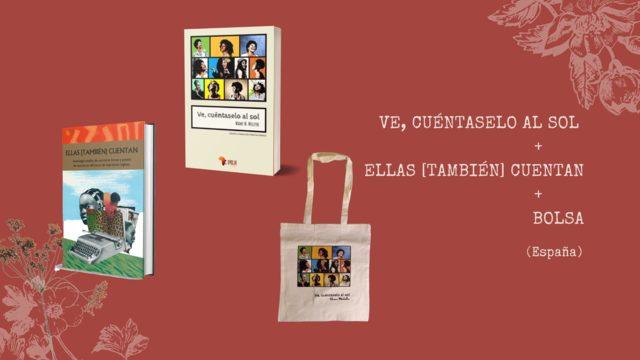 """Libro """"Ve y cuéntaselo al sol"""" + Libro """"Ellas [también] cuentan""""  + Bolsa de tela (solo España)"""