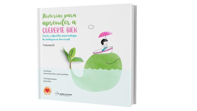 """Libro """"Historias para aprender a quererte bien"""" (Cuentos infantiles para trabajar la Inteligencia Emocional) VOLUMEN II"""