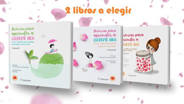 2 libros Historias para aprender a quererte bien (a elegir)