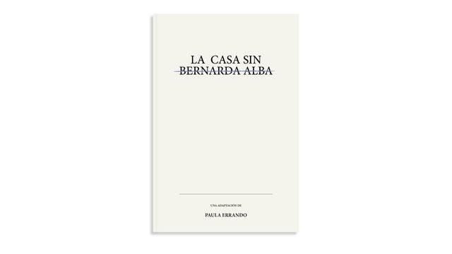 """Adaptación """"La casa sin Bernarda Alba"""""""