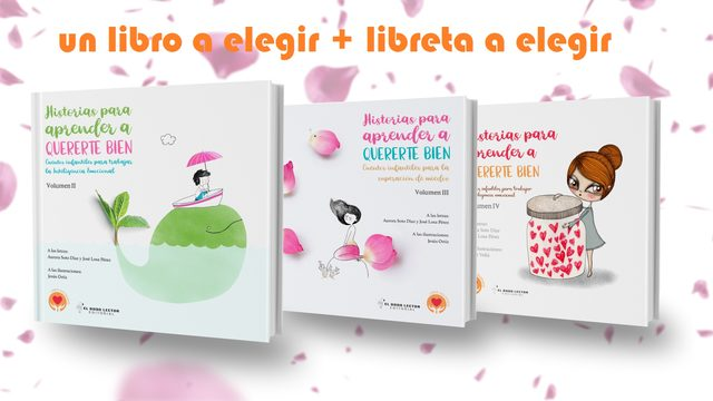 "Libro ""Historias para aprender a quererte bien"" a elegir (Volumen II, III y IV) + libreta a elegir"