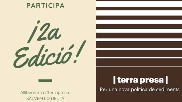 Un exemplar de la segona edició de TERRA PRESA. Per una nova política de sediments