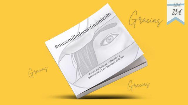 Libro #misemilladeconfinamiento + Agradecimientos