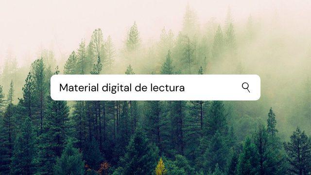 Material digital lectura