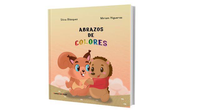 "Cuento ""Abrazos de colores"" (Tapa dura)"