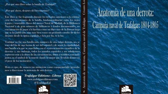«Anatomía de una derrota. Campaña naval de Trafalgar: 1804-1805»