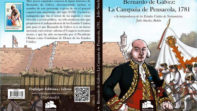 «Bernardo de Gálvez, La Campaña de Pensacola, 1781»
