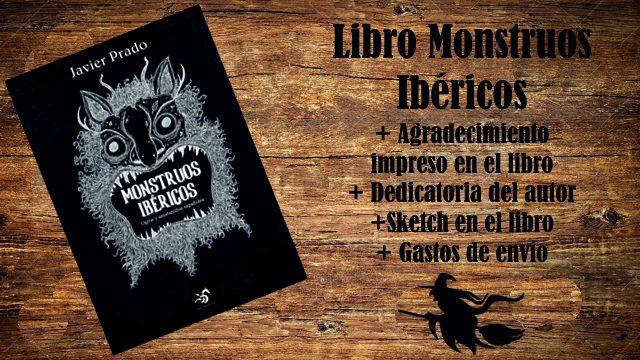 Monstruo con envio: Libro Monstruos Ibéricos + Agradecimiento + Dedicatoria + Sketch + Envío