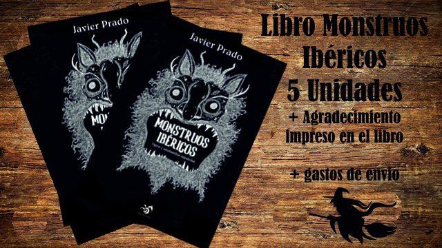 Librerías Monstruosas: 5 ejemplares Monstruos Ibéricos + Agradecimientos + Envío