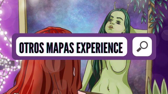 Otros Mapas Experience