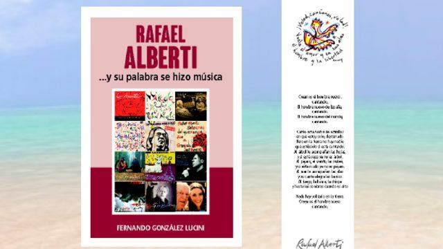 """Libro """"RAFAEL ALBERTI ...Y SU PALABRA SE HIZO MÚSICA"""" + Marcapáginas"""