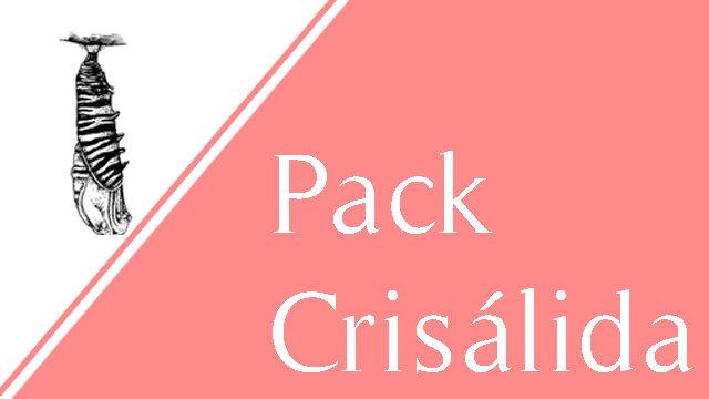 Pack crisálida