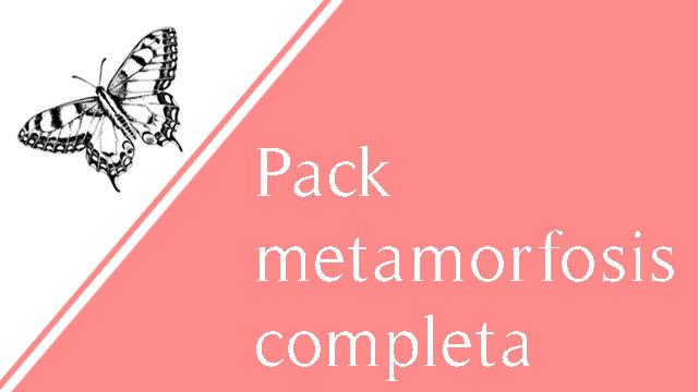 Pack metamorfosis completa