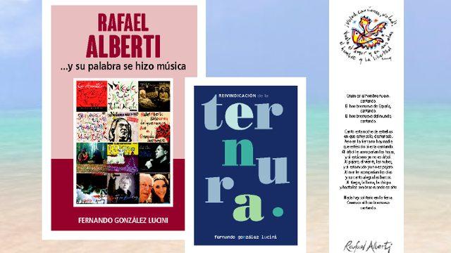 """Libro """"RAFAEL ALBERTI ...Y SU PALABRA SE HIZO MÚSICA"""" + Libro """"REIVINDICACIÓN DE LAS TERNURA"""" + Marcapáginas"""