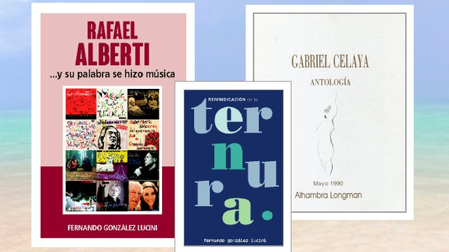 """Libro """"RAFAEL ALBERTI ...Y SU PALABRA SE HIZO MÚSICA"""" + """"ANTOLOGÍA DE GABRIEL CELAYA"""" +  Libro """"REIVINDICACIÓN DE LA TERNURA"""""""