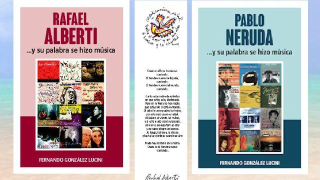 """Libro """"RAFAEL ALBERTI ...Y SU PALABRA SE HIZO MÚSICA"""" + Libro """"PABLO NERUDA ...Y SU PALABRA SE HIZO MÚSICA"""" + Marcapáginas"""