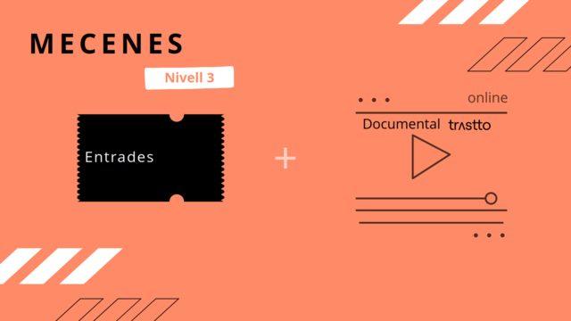 Entrada evento de presentación + Documental (Formato online)
