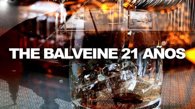 The Balveine 21 años