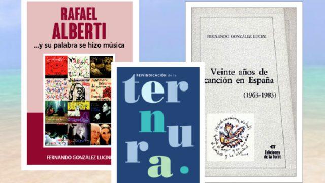 """Libro """"RAFAEL ALBERTI ...Y SU PALABRA SE HIZO MÚSICA"""" + Libro """"REIVINDICACIÓN DE LA TERNURA"""" + 4 volúmenes del libro """"VEINTE AÑOS DE CANCIÓN EN ESPAÑA (1963-1983)"""""""