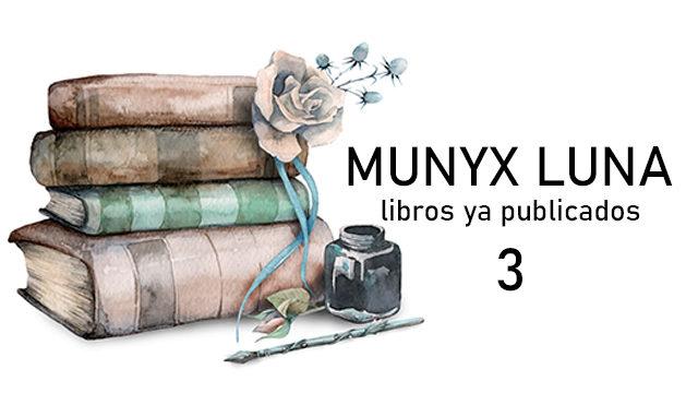 Munyx Luna | 3 libros
