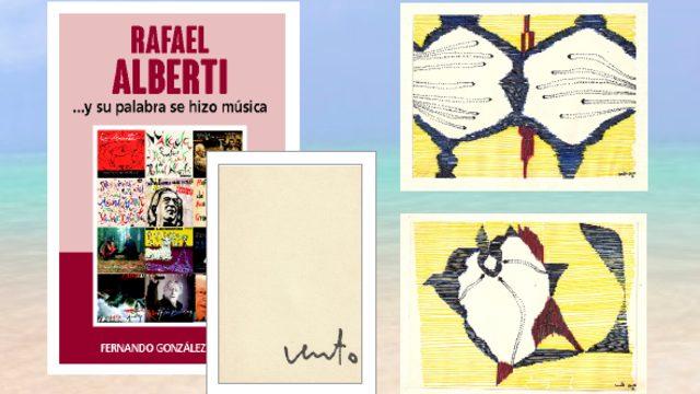 """Libro """"RAFAEL ALBERTI ...Y SU PALABRA SE HIZO MÚSICA"""" + DOS DIBUJOS ORIGINALES DEL PINTOR JOSÉ VENTO (1925-2005), Premio Nacional de pintura en 1967"""
