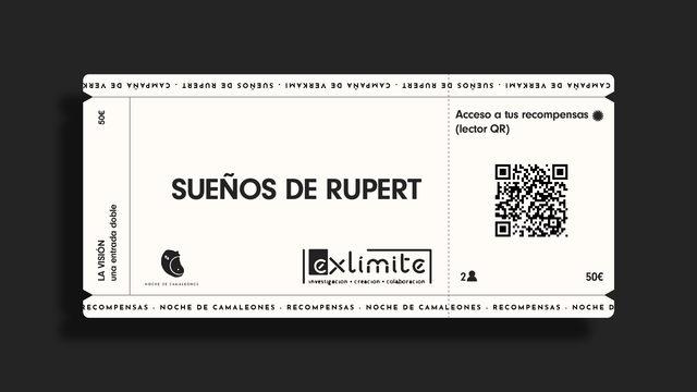 THE VISION. A double ticket for Sueños de Rupert