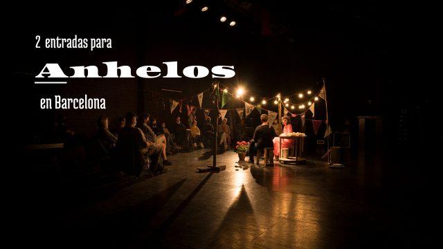 2 entradas para ANHELOS en Barcelona